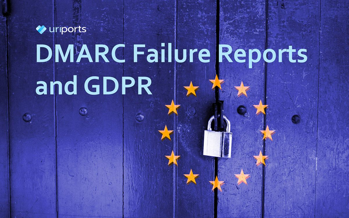 DMARC failure reports and GDPR